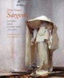 John Singer Sargent: Figures and Landscapes, 1874-1882 v. 4