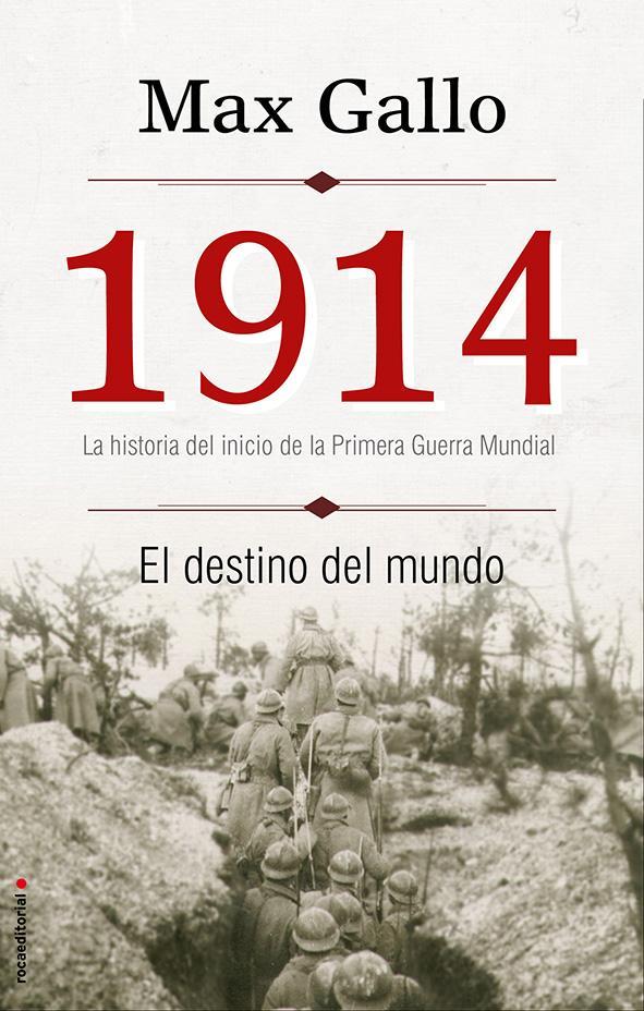 1914, el destino del mundo