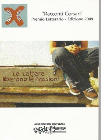 «Racconti corsari» (2009). Le lettere liberano le passioni