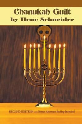 Chanukah Guilt (Second Edition)
