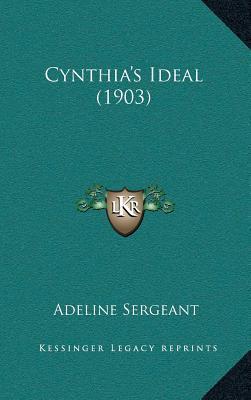 Cynthiaa Acentsacentsa A-Acentsa Acentss Ideal (1903)