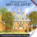 Karen Brown's Mid Atlantic, 2007