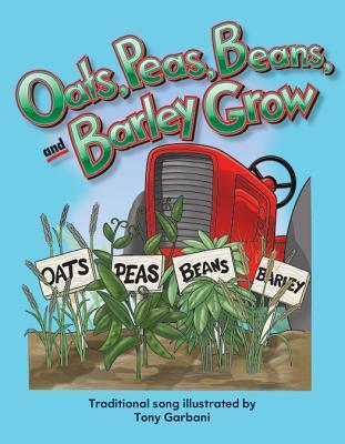Oats, Peas, Beans, and Barley Grow Big Book