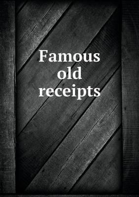 Famous Old Receipts