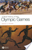A Brief History of the Olympic Games