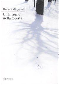 Un inverno nella foresta