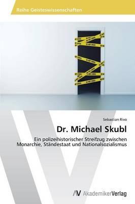 Dr. Michael Skubl