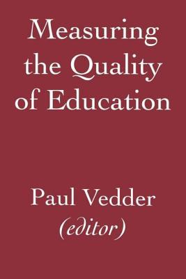 Measuring the Quality of Education