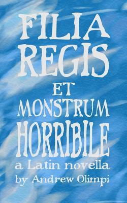 Filia Regis Et Monstrum Horribile