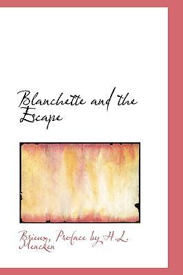 Blanchette and the Escape