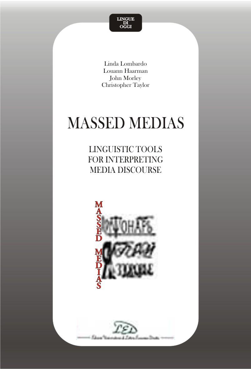 Massed Medias