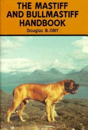 The Mastiff and Bullmastiff Handbook
