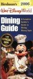Birnbaum's Walt Disney World Dining Guide 2006