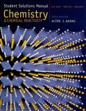 Student Solutions Manual for Kotz/Treichel/Weaver's Chemistry and Chemical Reactivity, 6th
