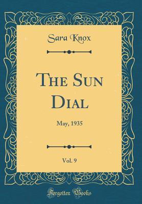 The Sun Dial, Vol. 9