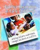 Conflict Resolution in Early Childhood
