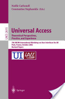Universal Access. Theoretical Perspectives, Practice, and Experience