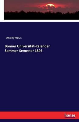 Bonner Universitat-Kalender Sommer-Semester 1896