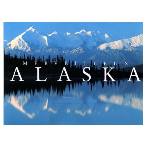 Merveilleux Alaska