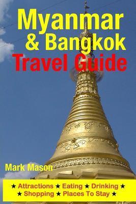 Myanmar & Bangkok Travel Guide