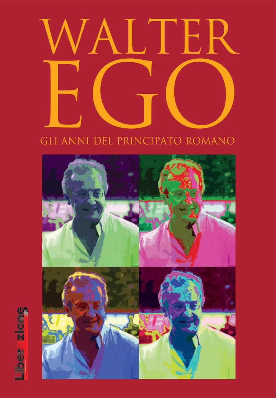 Walter Ego