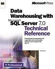 Data Warehousing With Microsoft SQL Server 7.0 Technical Reference