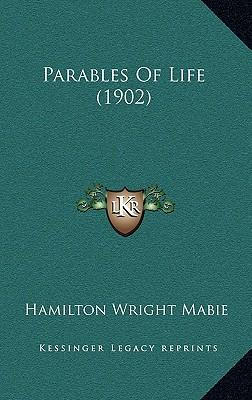 Parables of Life (1902)