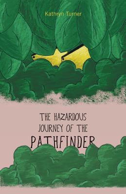 The Hazardous Journey of the Pathfinder