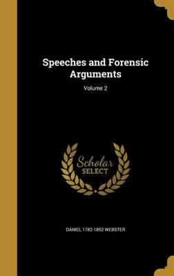 SPEECHES & FORENSIC ARGUMENTS