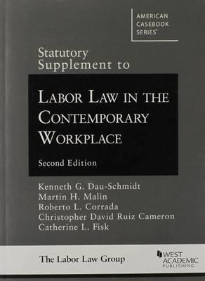 Labor Law in the Contemporary Workplace