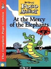 Pogo and Albert - At the Mercy of the Elephants