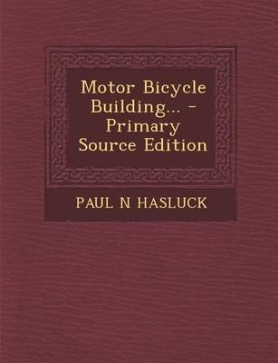 Motor Bicycle Building...