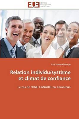 Relation Individu/Systeme et Climat de Confiance