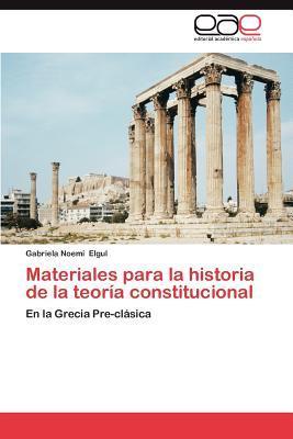 Materiales para la historia de la teoría constitucional