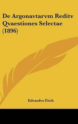 de Argonavtarvm Reditv Qvaestiones Selectae (1896)