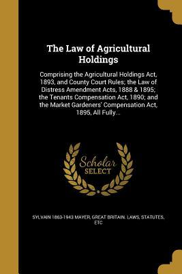 LAW OF AGRICULTURAL HOLDINGS