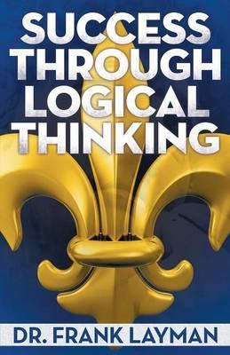 Success Through Logical Thinking