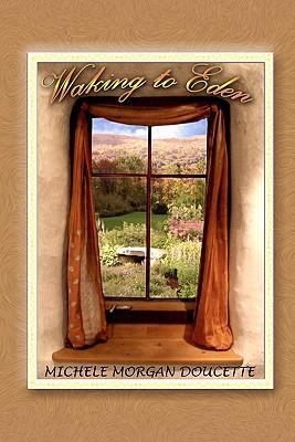 Waking to Eden