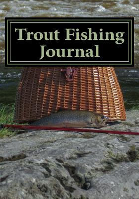 Trout Fishing Journal