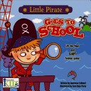 Little Pirate Goes t...