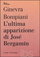 L'ultima apparizione di Jose Bergamin