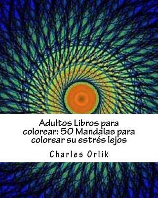 Adultos Libros Para Colorear