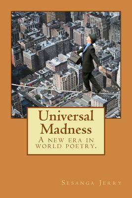 Universal Madness