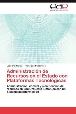 Administración de Recursos en el Estado con Plataformas Tecnológicas