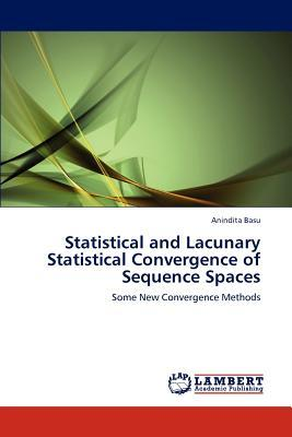 Statistical and Lacunary Statistical Convergence of Sequence Spaces