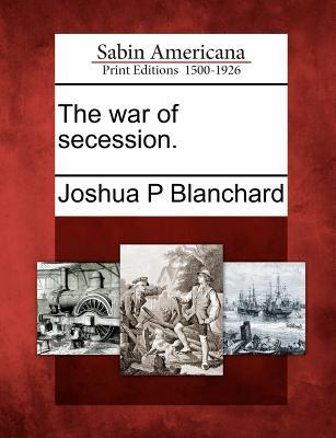 The War of Secession