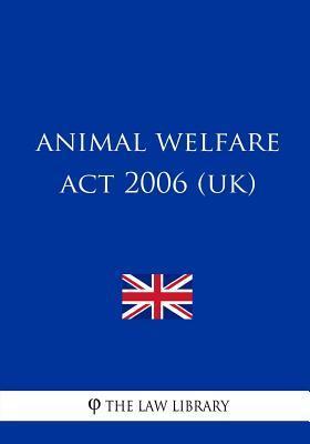 Animal Welfare Act 2006 (UK)