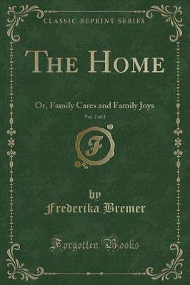 The Home, Vol. 2 of 2