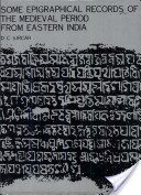 Some Epigraohical Records Of The Mediaeval Period From Eastern India