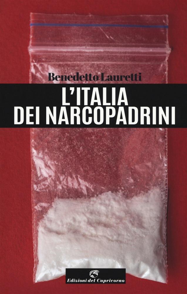 L'Italia dei narcopadrini